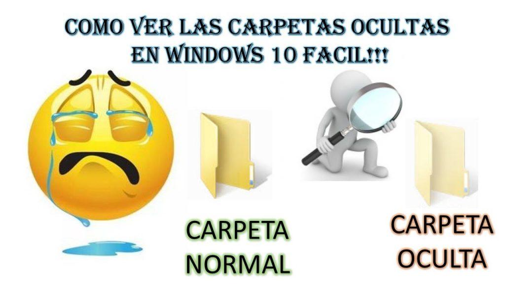 como ver carpetas ocultas en windows 10
